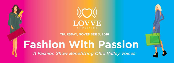 Ohio Valley Voices is hosting its Fashion with a Passion event this Thursday, November 3.